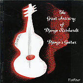 Django Reinhardt: The Great Artistry of Django Reinhardt/Django's Guitar