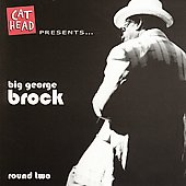 Big George Brock: Round Two