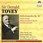 Tovey: Cello Concerto, Air, Elegiac Variations / Neary, Vass