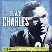Ray Charles: Early Hits: The Hollywood Years