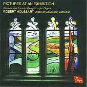 Russian and French Showpieces for Organ - Mussorgsky: Pictures at an Exhibition;  Hakim, etc / Houssart