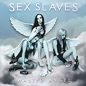 Sex Slaves: Wasted Angel *