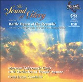 Mormon Tabernacle Choir: The Sound of Glory