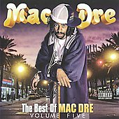 Mac Dre: Best Of Mac Dre, Vol. 5 [PA]