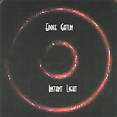 Eddie Gatlin: Instant Light