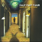 Half Past Four: Rabbit in the Vestibule