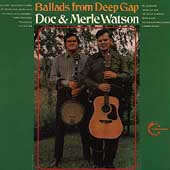 Doc Watson: Ballads From Deep Gap