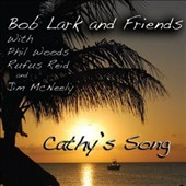 Bob Lark: Cathy's Song