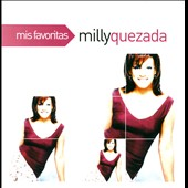 Milly Quezada: Mis Favoritas