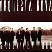 Orquesta Nova: Salon New York *