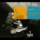 Claude Bolling/Michel de Villers: Danse a Saint Germain des Pres: Jazz in Paris