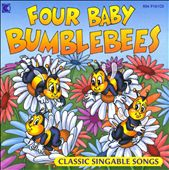 Various Artists: Four Baby Bumblebees: Classic Singable Songs