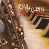 Debbie Poryes/Bruce Williamson (Reeds): Two & Fro *