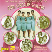 Various Artists: The  Shirelles & the Evolution of the Girl Group Sound