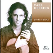 Burnt Sienna:  / Carl Herring, guitar