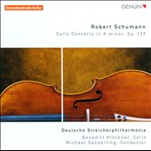 Schumann: Cello Concerto in A minor / Benedict Klockner, cello