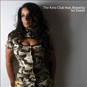 The Kino Club: So Sweet [EP]