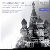 Rachmaninov: Liturgy of St. John Chrysostom; Panteley the Healer / Valery Polyansky