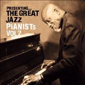 Various Artists: Presenting the Great Jazz Pianists, Vol. 2