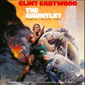 Jerry Fielding: The Gauntlet [Music from the Motion Picture]