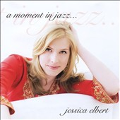 Jessica Elbert: A Moment in Jazz [EP]
