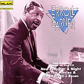 Erroll Garner: Now Playing: A Night at the Movies/Up in Erroll's Room
