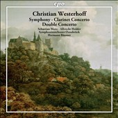 Christian Westerhoff: Symphony; Clarinet Concerto; Double Concerto / Sebastian Manz, Albrecht Holder