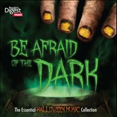 Various Artists: Be Afraid of the Dark: The Essential Halloween Music