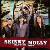 Skinny Molly: Haywire Riot