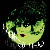 Kid Congo & the Pink Monkey Birds: Haunted Head