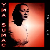 Yma Sumac: Recital [Digipak]