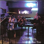 Lost Soul: Live at Pec Too
