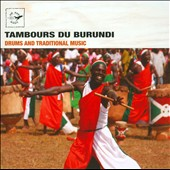 Various Artists: Tambours du Burundi: Drums and Traditional Music