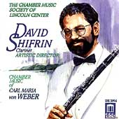 Chamber Music of Weber / David Shifrin, et al