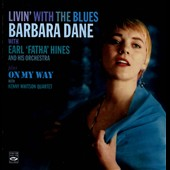 Barbara Dane: Livin' With the Blues/On My Way