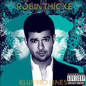 Robin Thicke: Blurred Lines [Deluxe Edition] [PA]