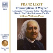 Liszt: Complete Piano Music, Vol. 36 - Transcriptions of music from Wagner's operas / William Wolfram, piano
