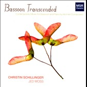 Bassoon Transcended - contemporary music for bassoon by Albert, Alexander, McTee, Kander / Christin Schillinger, bassoon