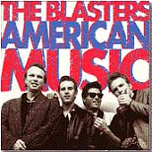 The Blasters: American Music