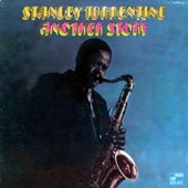 Stanley Turrentine: Another Story [Remastered]