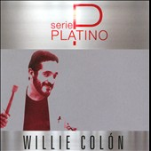 Willie Colón: Serie Platino