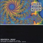 Grateful Dead: Dick's Picks, Vol. 18: Dane County Coliseum 2/3/78 & Uni-Dome, University Of N. Iowa 2/5/78 [Box]