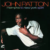 Big John Patton: Memphis to New York Spirit