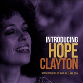 Bill Nelson/Hope Clayton: Introducing Hope Clayton