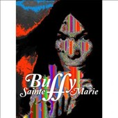 Buffy Sainte-Marie: The Documentary: A Multi-Media Life