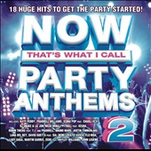 Various Artists: Now! Party Anthems, Vol. 2