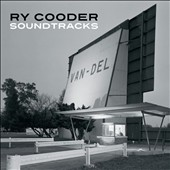 Ry Cooder: Soundtracks [Box]