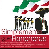 Various Artists: Simplemente: Exitos Rancheras