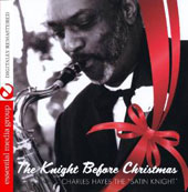 Charles Hayes/Dr. Charles G. Hayes: The Knight Before Christmas *
