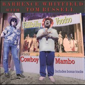 Tom Russell/Barrence Whitfield: Hilly Voodoo & Cowboy Mambo [Slipcase] *